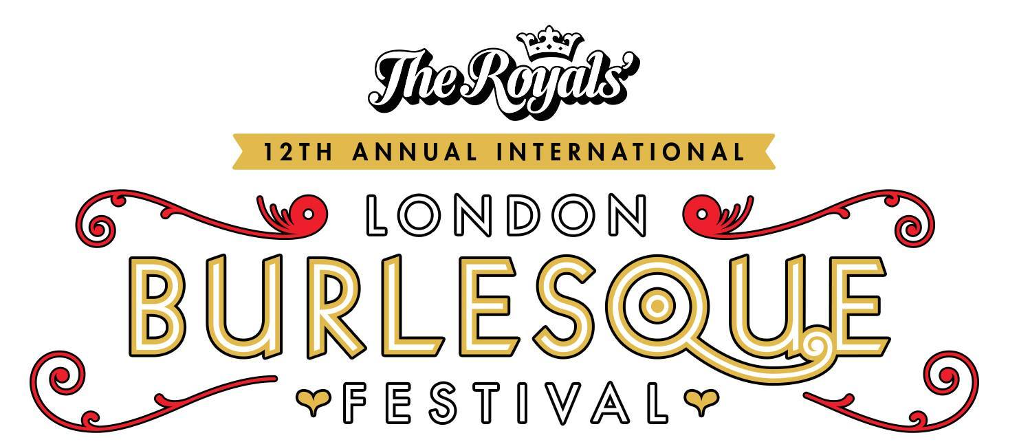 London Burlesque Festival 2018 (April - June)