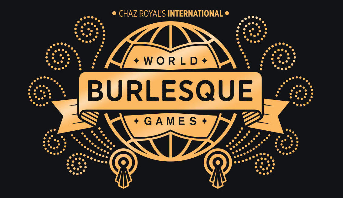 Chaz Royal presents World Burlesque Games: WINNERS ENCORE SHOW