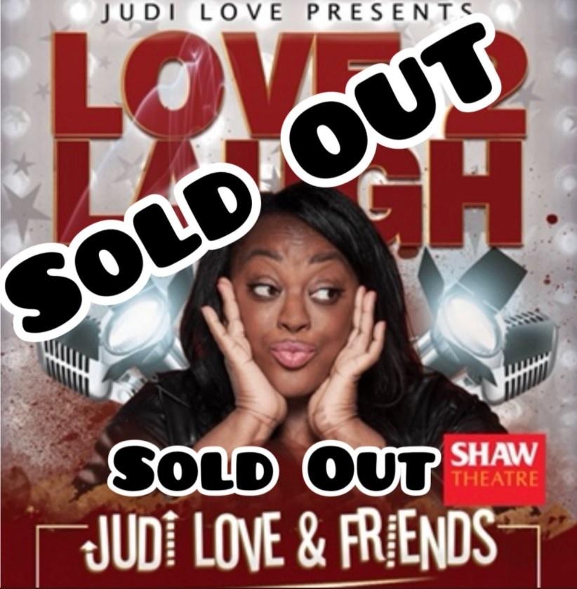 Judi Love presents Love2Laugh Judi Love and Friends