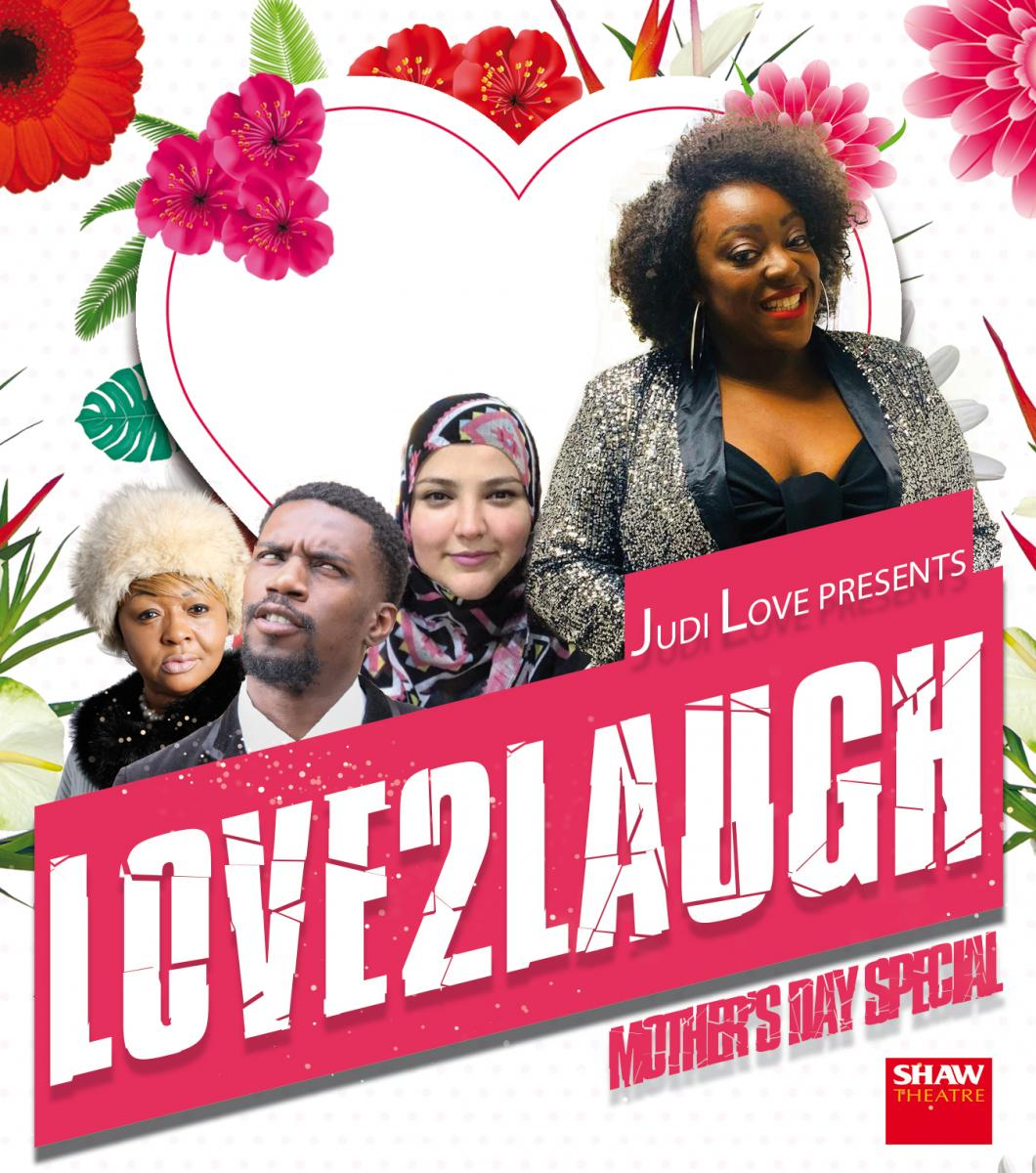 Judi Love presents Love2Laugh Mother's Day Special